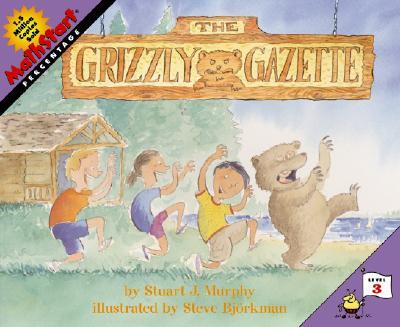 The Grizzly Gazette By Murphy, Stuart J./ Bjorkman, Steve (ILT)