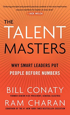 The Talent Masters By Conaty, Bill/ Charan, Ram